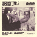 Unforgettable (Mariah Carey Remix) feat.Swae Lee,Mariah Carey/French Montana