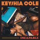 Incapable/Keyshia Cole