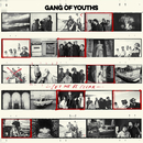 Let Me Be Clear/Gang of Youths