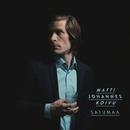 Satumaa feat.Esa Pulliainen/Matti Johannes Koivu
