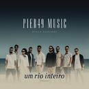 Um Rio Inteiro/Pier49 Music