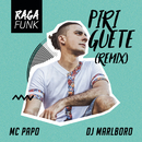 Piriguete Ragafunk/MC Papo & DJ Marlboro