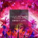 Sweet Life/Lucas Estrada & Swedish Red Elephant