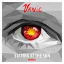 Staring At The Sun (Remixes)/Vanic