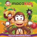 Macakids, Vol. 2 - #JuntosPodemosSalvarOPlaneta/Macakids