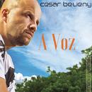 A Voz/César Belieny