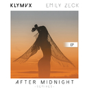 After Midnight (Remixes) feat.Emily Zeck/KLYMVX