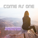Come as One/Jonth