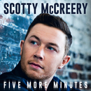 Five More Minutes/Scotty McCreery