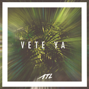 Vete Ya/ATL