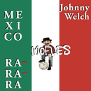 México Mofles Ra-Ra-Ra/Johnny Welch