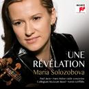 Une Révélation/Maria Solozobova, Kevin Griffiths & Collegium Musicum Basel