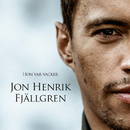 Hon var vacker/Jon Henrik Fjällgren