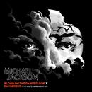 Blood On The Dance Floor X Dangerous (The White Panda Mash-Up)/Michael Jackson