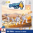 004/Der Mars: Abenteuer im Weltall/Schlau wie Vier