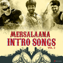 Mersalaana Intro Songs, Vol. 2/Various