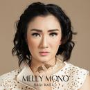 Bagi Rasa/Melly Mono