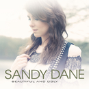 Beautiful And Ugly/Sandy Dane