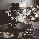 Don't Let Go feat.Tiger Darrow/MING