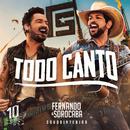 Todo Canto (Ao Vivo)/Fernando & Sorocaba