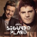 Segundo Plano/Lucas & Higor Lima
