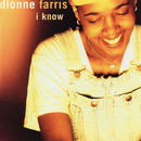 I Know EP/Dionne Farris