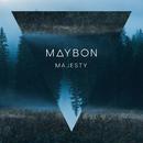 Majesty feat.Oda Loves You/Maybon