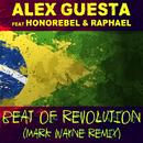 Beat of Revolution (Essa Nega Sem Sandália) (Mark Wayne Remix) feat.Honorebel,Raphael/Alex Guesta