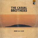 Burn feat.Elzhi/The Casual Brothers