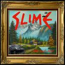 Hier und Jetzt/Slime