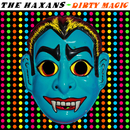 Dirty Magic/The Haxans