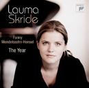 Fanny Mendelssohn-Hensel: The Year/Lauma Skride