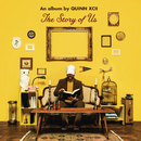 The Story of Us/Quinn XCII