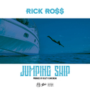 Jumping Ship/Rick Ross