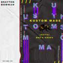 KUSTOM MADE (EDIT)/Bee's Knees, Brayton Bowman