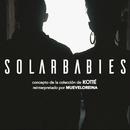 Solarbabies/Mueveloreina