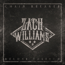 Chain Breaker (Deluxe Edition)/Zach Williams