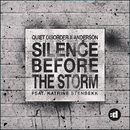 Silence Before The Storm feat.Katrine Stenbekk/Quiet Disorder