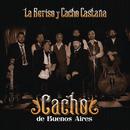 Cacho de Buenos Aires/La Beriso y Cacho Castaña