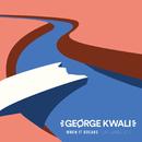 When It Breaks feat.Lonestate/George Kwali