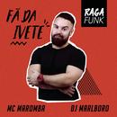 Fã da Ivete/MC Maromba & DJ Marlboro