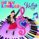 No Voy a Cambiar (Kally's Mashup Theme: Key of Life) feat.Maia Reficco/KALLY'S Mashup Cast
