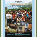 Habanastation-Banda Sonora Original del Filme (Remasterizado)/Buena Fe, Vocal Sampling y National Electrónica