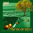Bajo la sombra de un níspero (Remasterizado)/Manacanabo