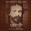 Espadero- Obras para piano (Remasterizado)/Cecilio Tieles