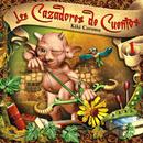 Los Cazadores de Cuentos, Vol. 1: Cuentos de Hans Christian Andersen (Remasterizado)/Kiki Corona