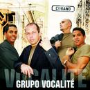Cubano (Remasterizado)/Vocalité