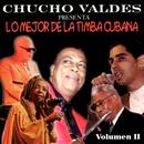 Chucho Valdés presenta: Lo mejor de la timba cubana (Remasterizado)/Chucho Valdés