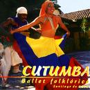 Cutumba. Ballet Folklórico (Remasterizado)/Compañía Folklórica Cutumba