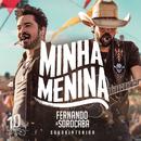 Minha Menina (Ao Vivo)/Fernando & Sorocaba